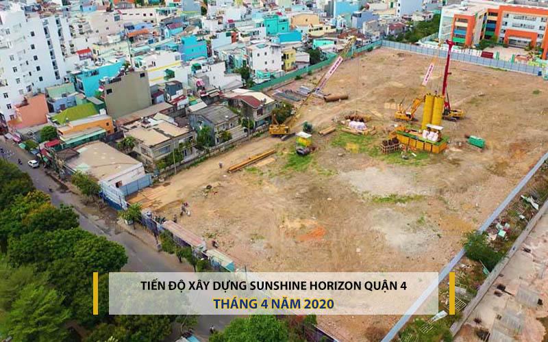 tiến độ xây dụng Sunshine Horizon Quận 4 tháng 4 năm 2020
